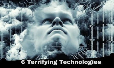 9 Terrifying Technologies