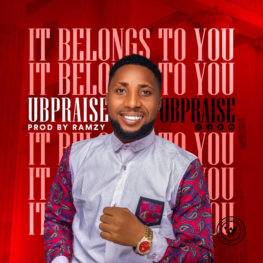 "Download ""It Belongs To You"" – UBPraise"