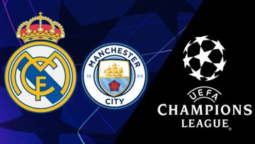 Manchester City vs Real Madrid Live match