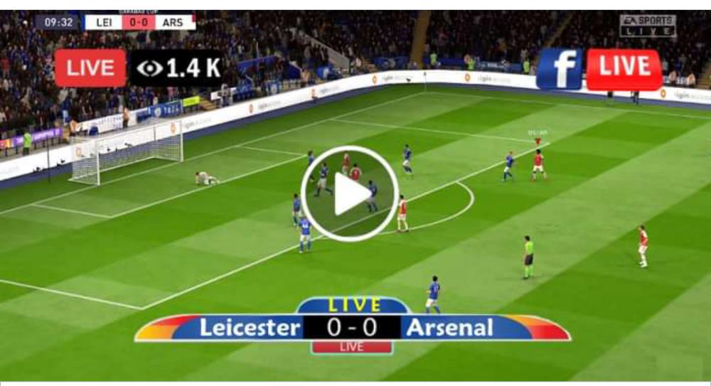 Watch Leicester vs Arsenal