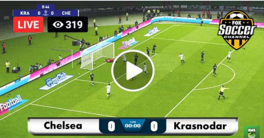 Watch Krasnodar vs Chelsea