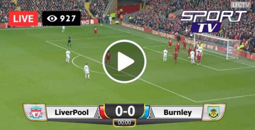 Watch Liverpool Vs Burnley Live Match And Goal Highlights
