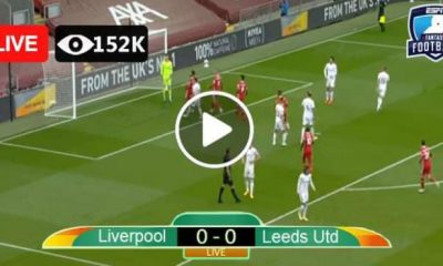 Watch Leeds vs Liverpool