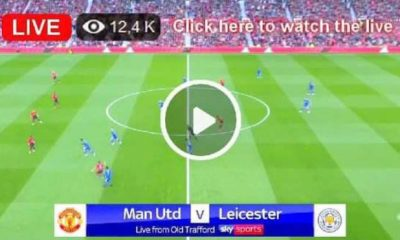 Watch Manchester united vs Leicester city Live Match and